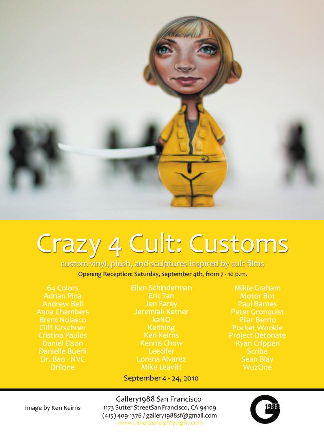 Crazy 4 Cult: Customs