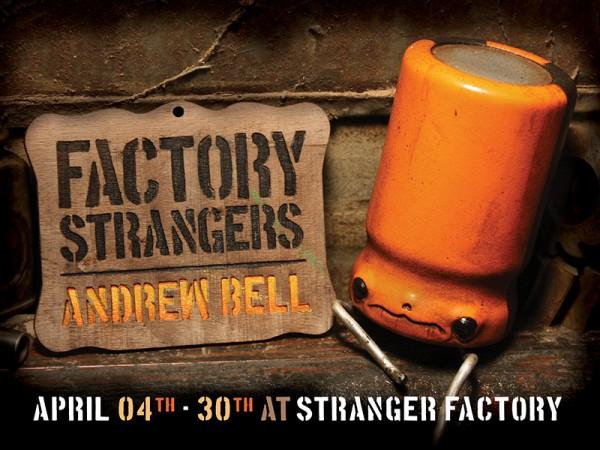 Factory Strangers @ Stranger Factory